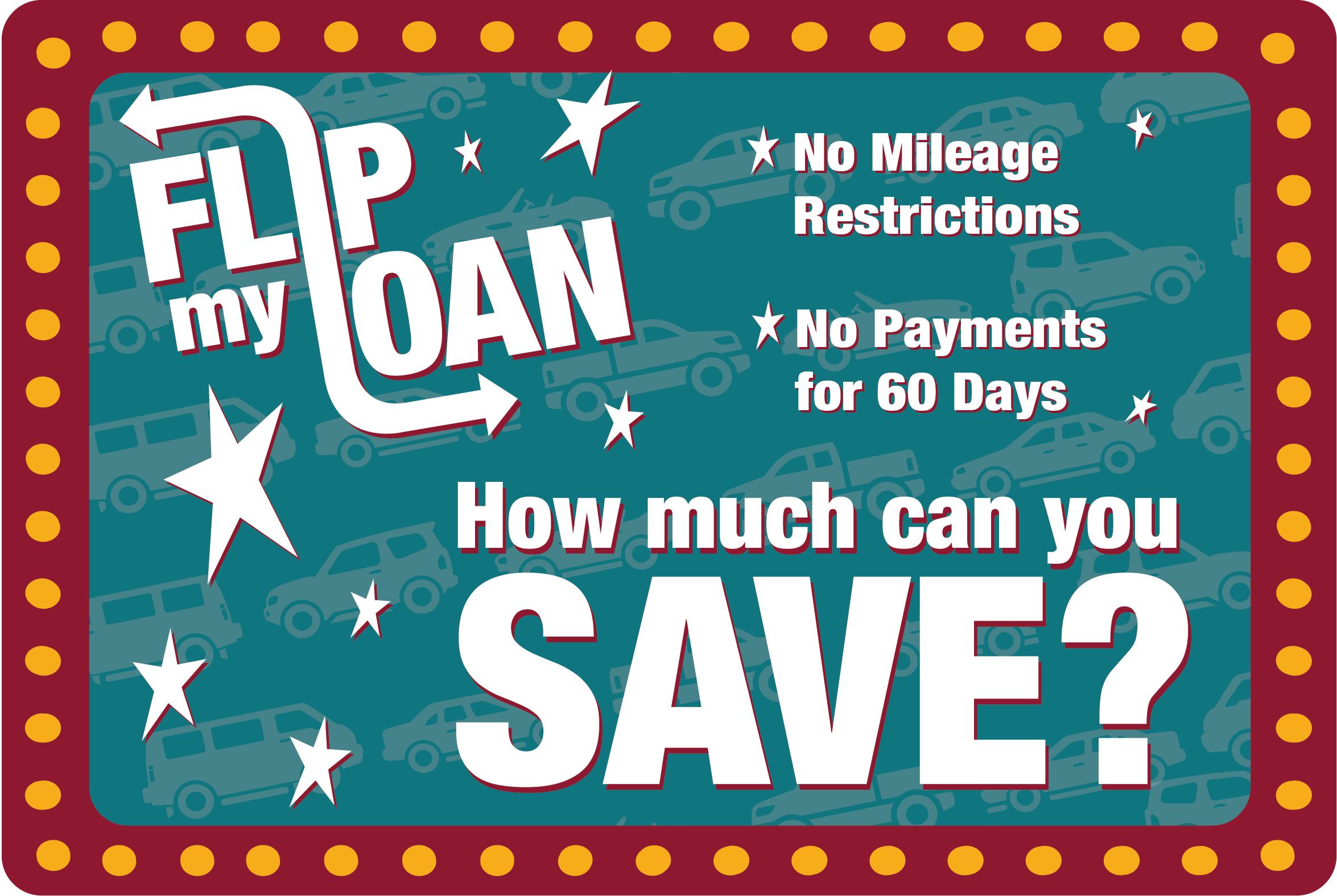How much can you save when you flip your loan to Southeast Financial? No mileage restrictions. No payment for 60 days.