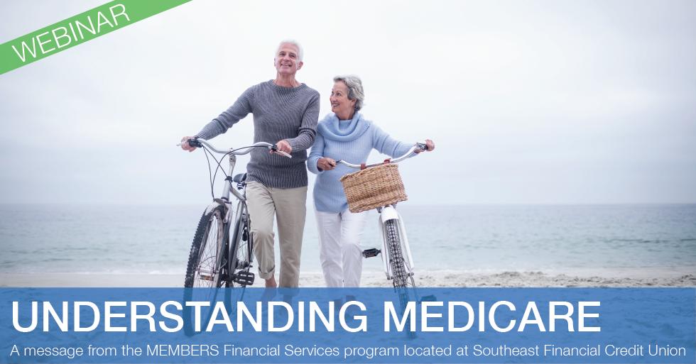 Understanding Medicare Webinar