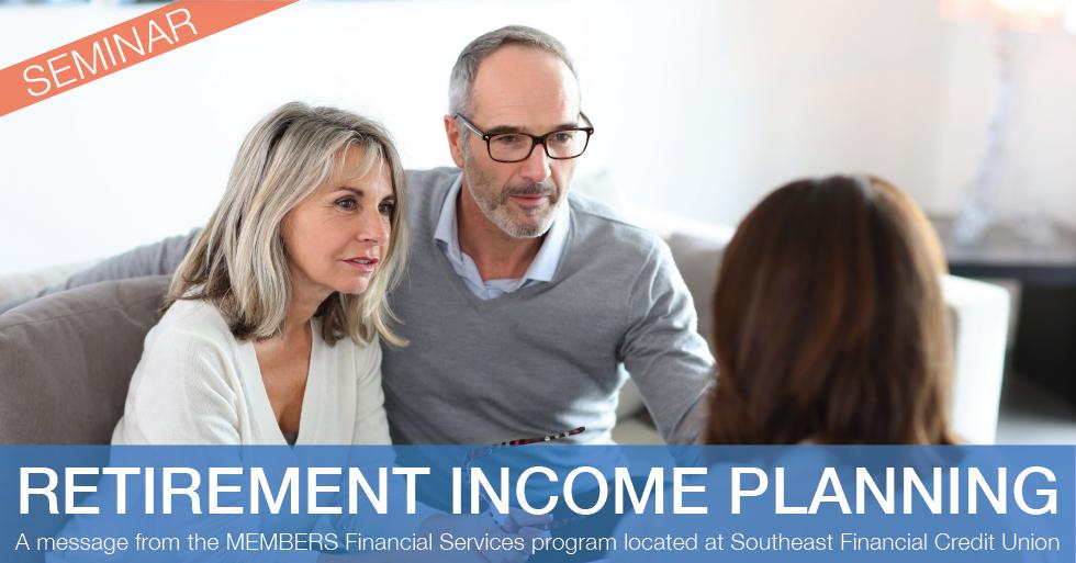 Retirement Income Planning Seminar and Webinar