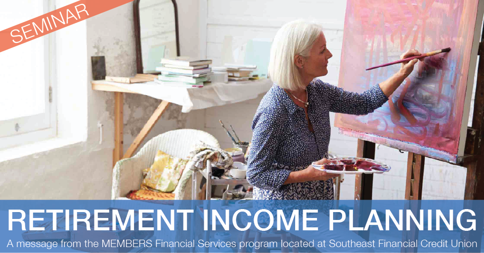 Retirement Income Planning Seminar and Webinar